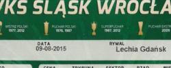 Bilet z sezonu 2015-2016 ze spotkania 2015.08.09.Śląsk Wrocław-Lechia Gdańsk