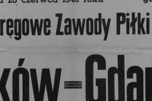 Plakat z sezonu 1946 ze spotkania 1946.06.23 Gdańsk-Kraków