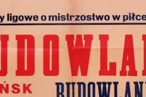 Plakat z sezonu 1954 ze spotkania 1954.10.10.Budowlani Opole-Budowlani Gdańsk